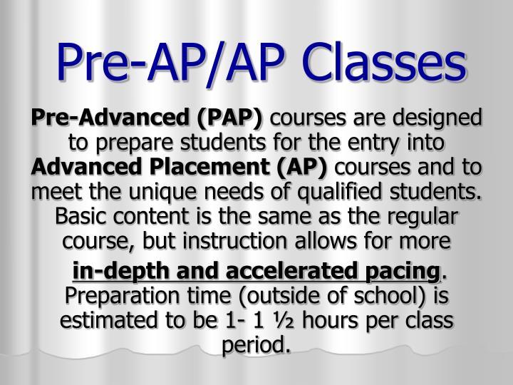 Pre-AP/AP Classes