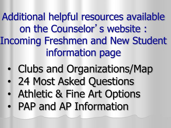Additional helpful resources available on the Counselor