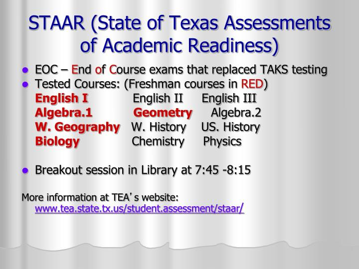 STAAR (State of Texas Assessments of Academic Readiness)
