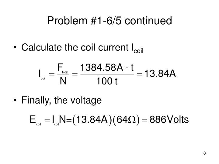 Problem #1-6/5 continued