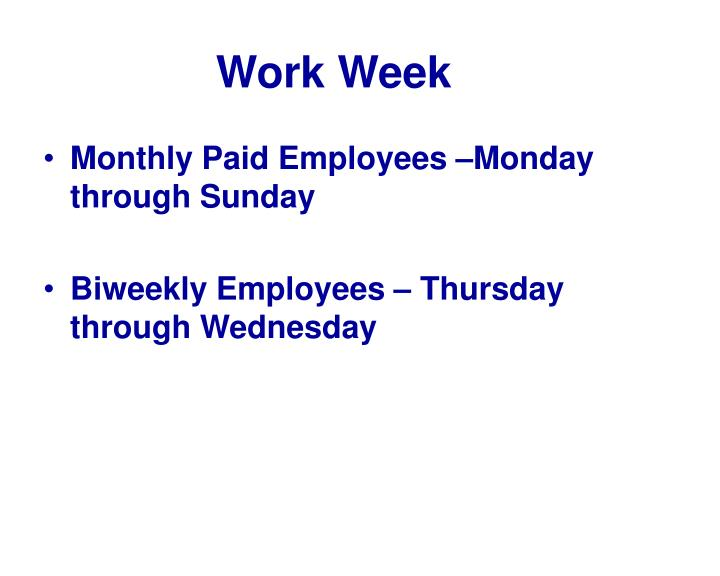 Work Week