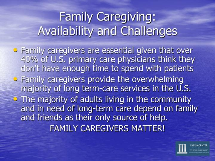 Family Caregiving: