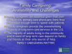 family caregiving availability and challenges1