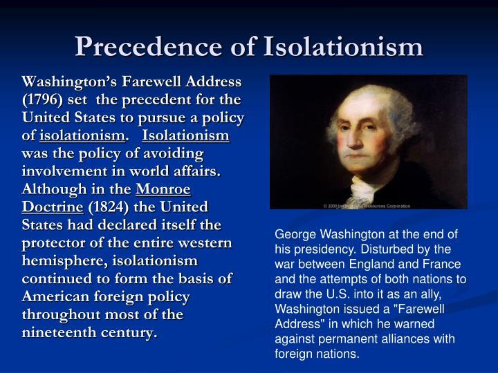 Precedence of Isolationism