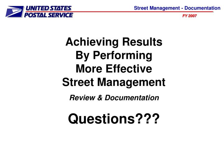 Achieving Results By Performing More Effective Street Management