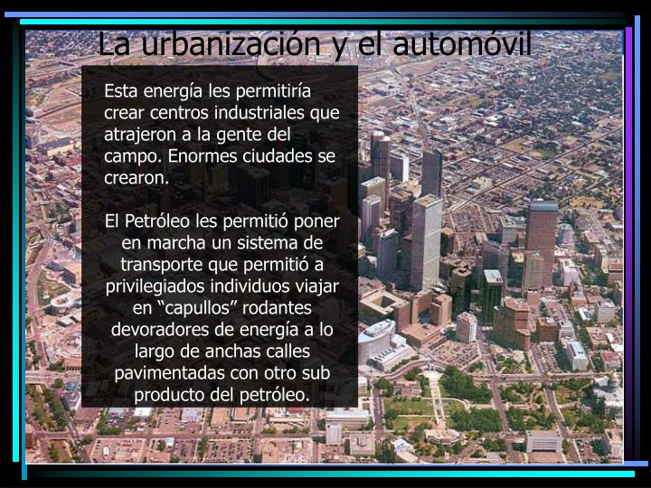 La urbanización y el automóvil