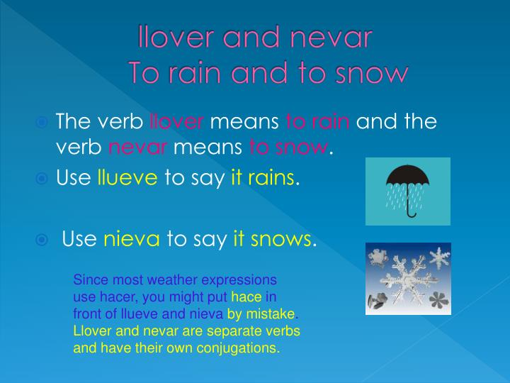 llover and nevar