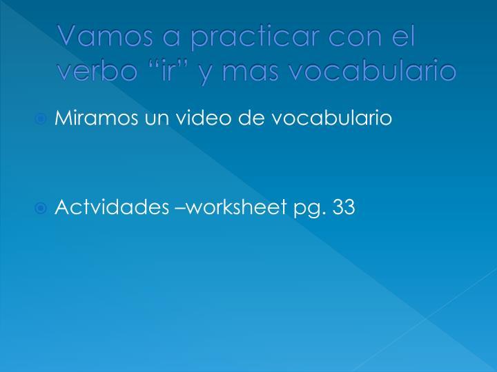 """Vamos a practicar con el verbo """"ir"""" y mas vocabulario"""