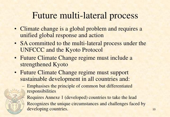 Future multi-lateral process