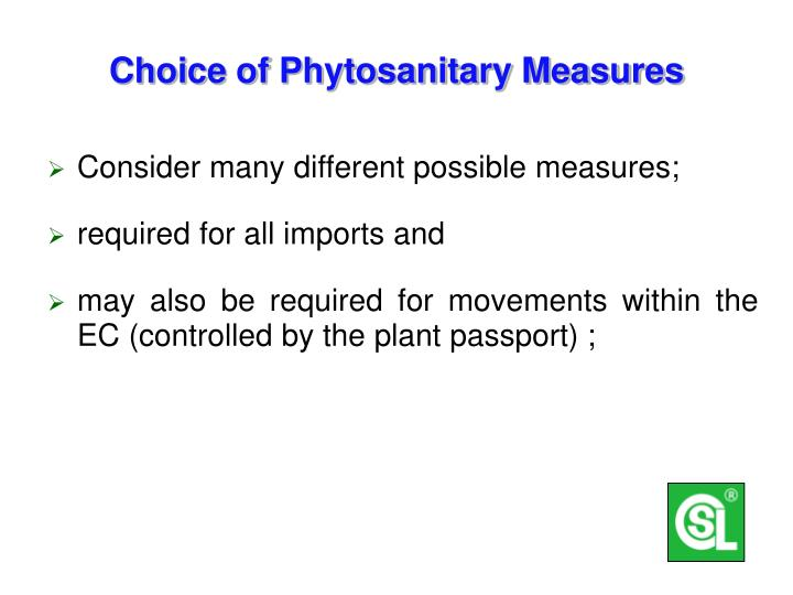Choice of Phytosanitary Measures