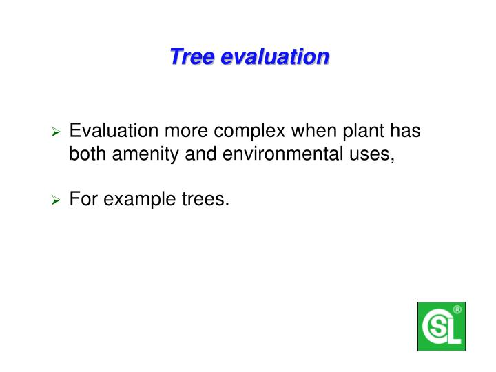 Tree evaluation