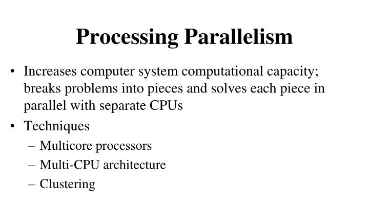 Processing Parallelism
