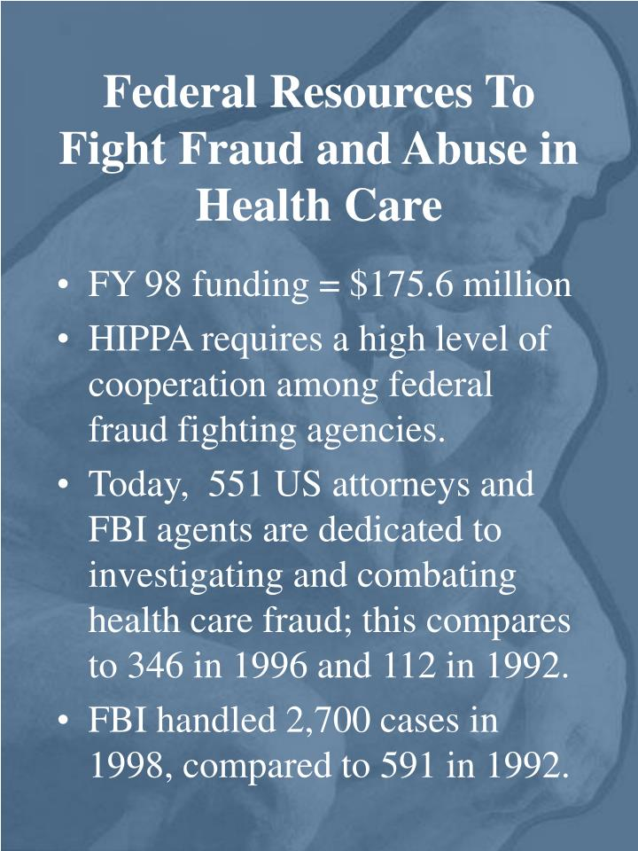 Federal Resources To Fight Fraud and Abuse in Health Care