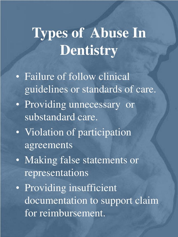 Types of  Abuse In Dentistry