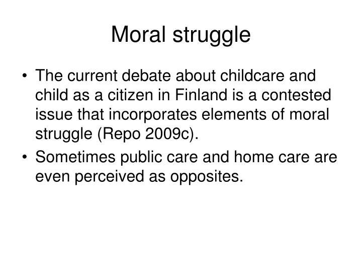 Moral struggle