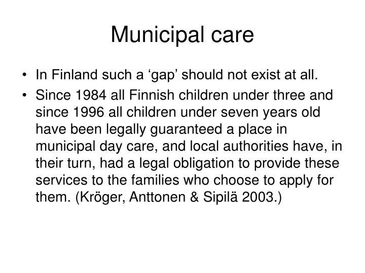 Municipal care