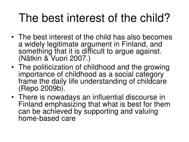 The best interest of the child?