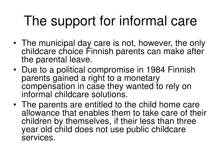 The support for informal care