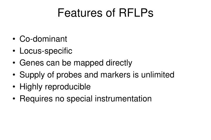 Features of RFLPs