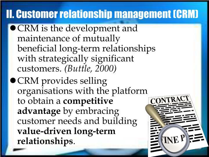 II. Customer relationship management (CRM)