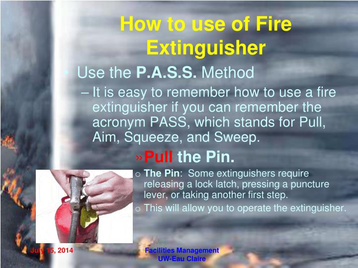 How to use of Fire Extinguisher