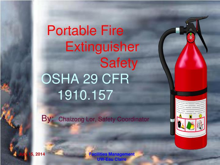 Portable fire extinguisher safety osha 29 cfr 1910 157