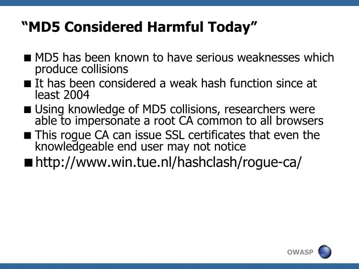 """MD5 Considered Harmful Today"""