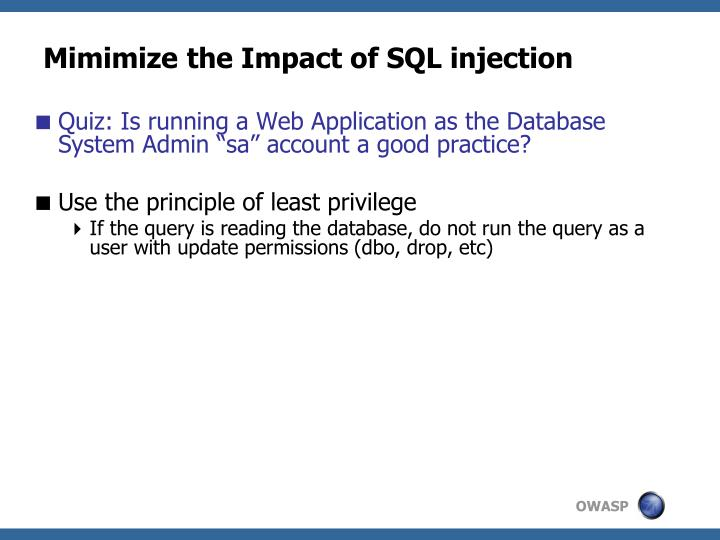 Mimimize the Impact of SQL injection