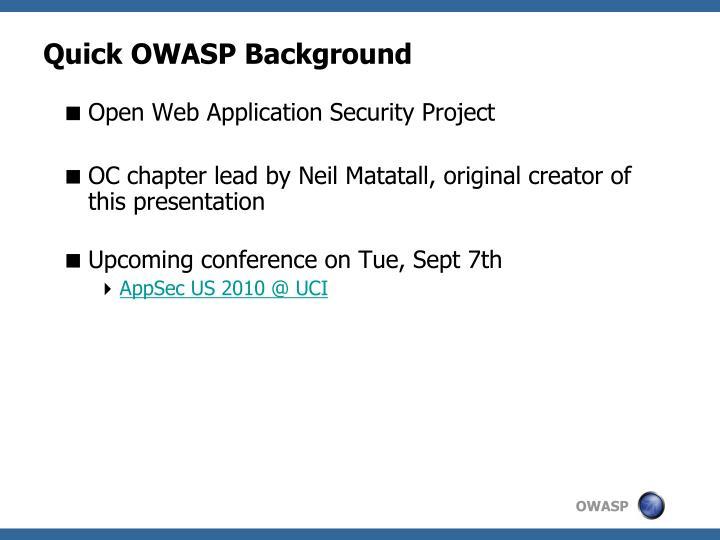 Quick OWASP Background