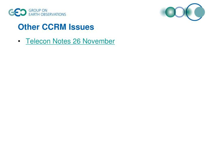 Other CCRM Issues