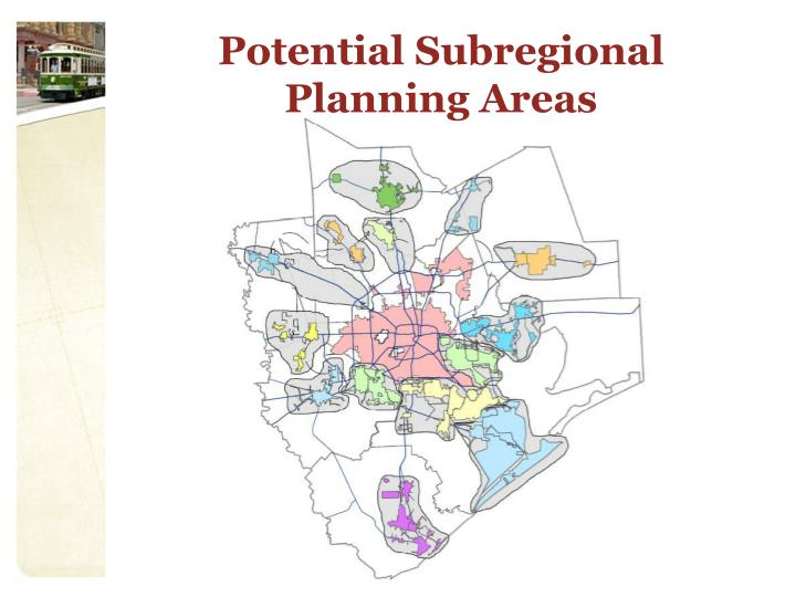 Potential Subregional Planning Areas