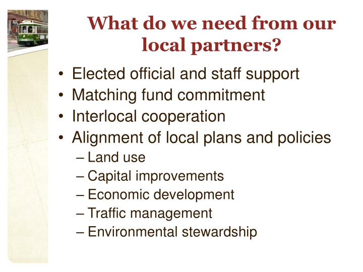 What do we need from our local partners?