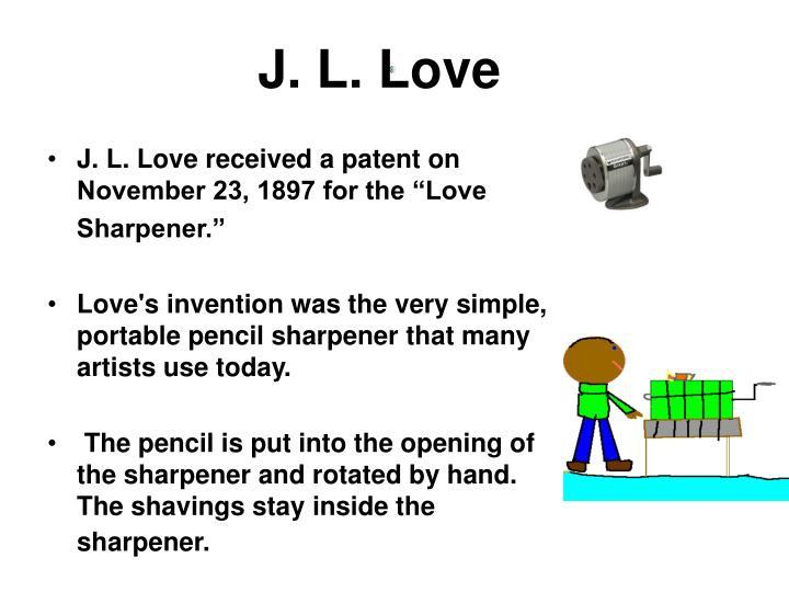 J. L. Love