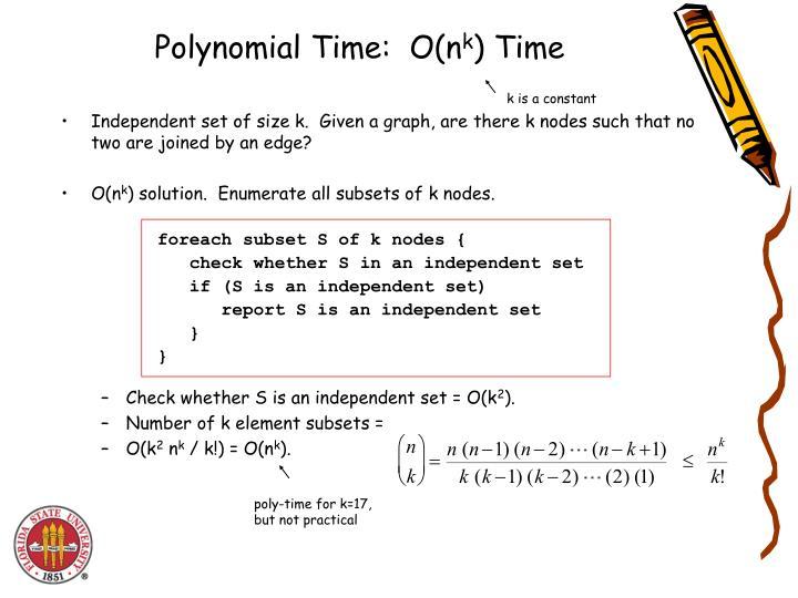 Polynomial Time:  O(n