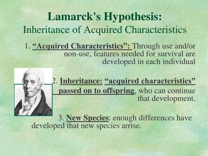 Lamarck's Hypothesis: