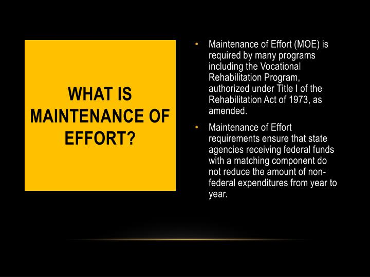 WHAT IS MAINTENANCE OF EFFORT