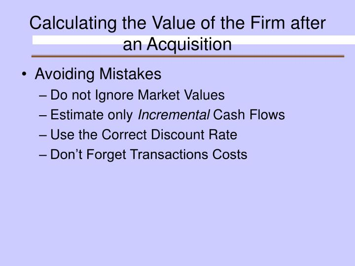 Calculating the Value of the Firm after an Acquisition