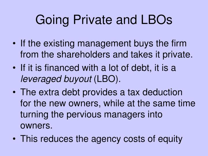 Going Private and LBOs