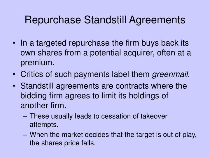 Repurchase Standstill Agreements