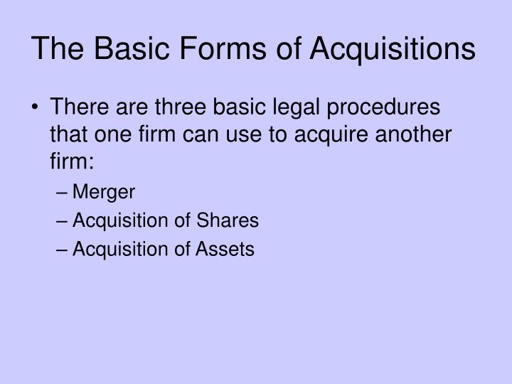 The Basic Forms of Acquisitions