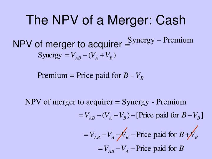 The NPV of a Merger: Cash