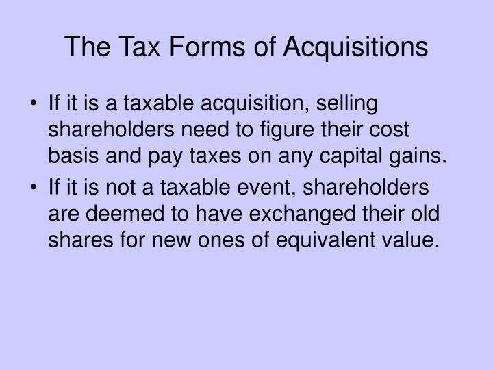 The Tax Forms of Acquisitions