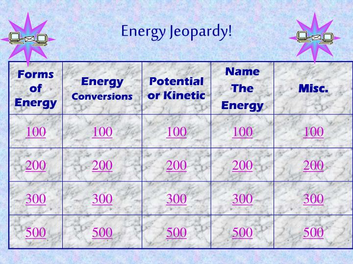 Energy jeopardy