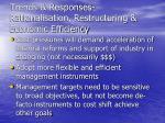 trends responses rationalisation restructuring economic efficiency