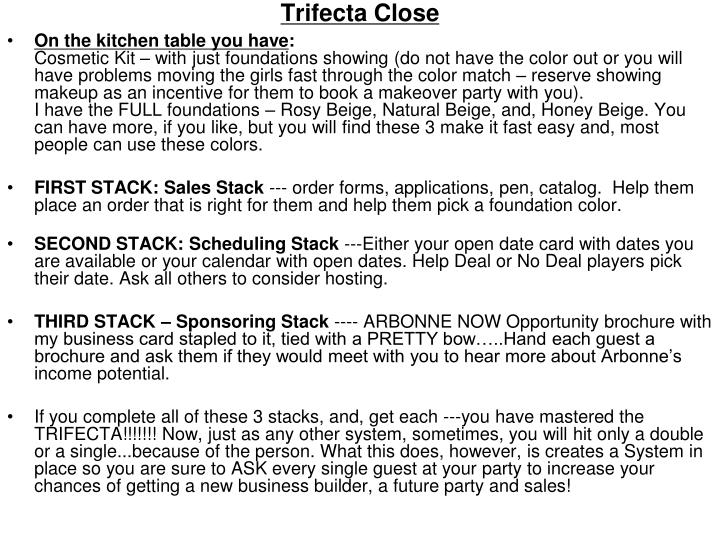 Trifecta Close