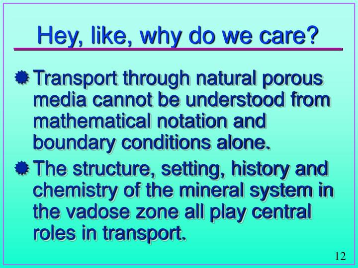 Hey, like, why do we care?