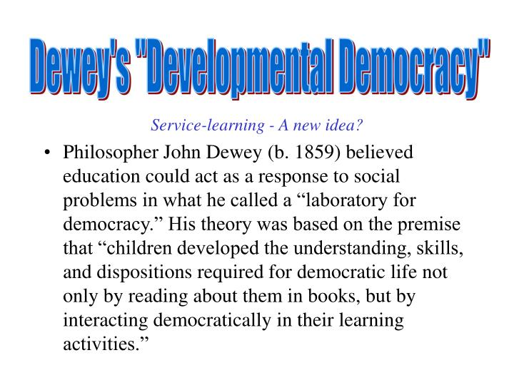 "Dewey's ""Developmental Democracy"""