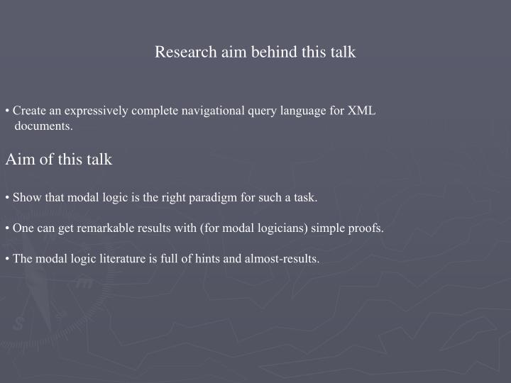 Research aim behind this talk