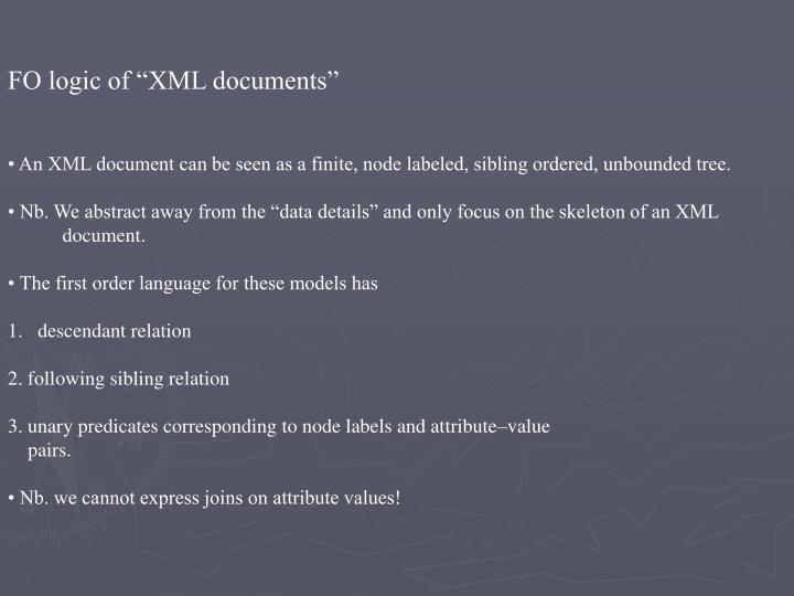 "FO logic of ""XML documents"""