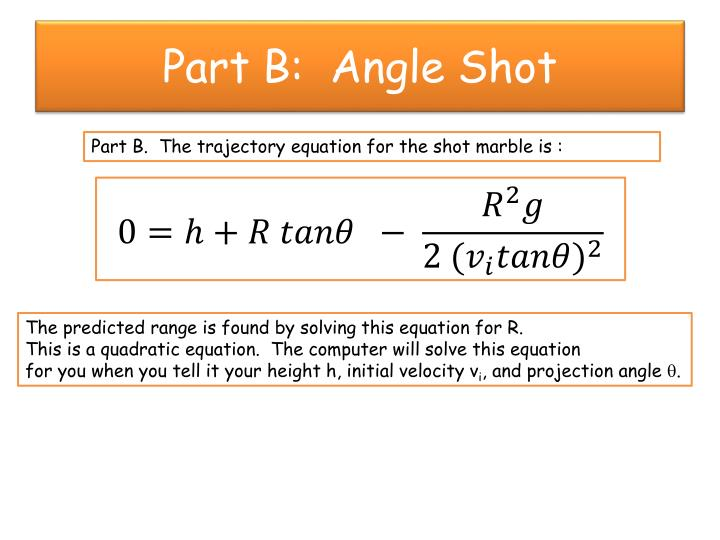 Part B:  Angle Shot
